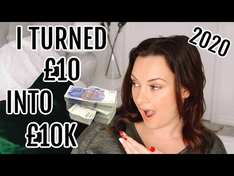 HOW I TURNED £10 INTO £10,000! | HOW TO MAKE MONEY ONLINE FAST IN 2020 | ELLIS SARA SMITH | AD