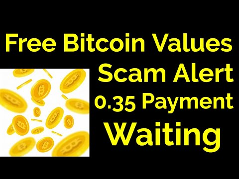 Free Bitcoin Value Scam Alert 0 35 Withdraw Waiting Live Proof