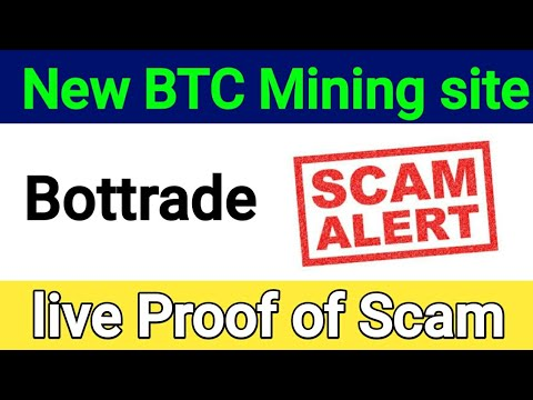 Scame Alert Bottrade.cc new free bitcoin cloud mining site | live scam proof