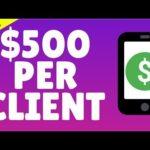 $500 Per Client in 2 Minutes 🤑 Make Money Online 2020 🤑🤑🤑