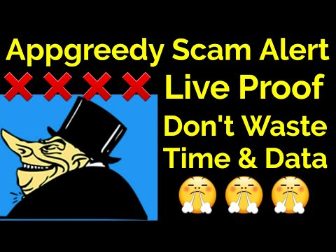 AppGreedy Scam Alert Live Proof Don't Waste Time & Data