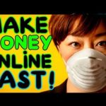 How To MAKE MONEY Online FAST | Coronavirus Lockdown | Work From Home