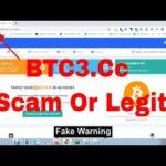 BTC3.Cc Scam Or Legit | New Tripler Bitcoin Site !! Live payment Proof 2020 !! New Double Site 2020