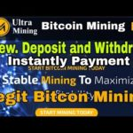 Ultra Bitcoin Mining App – Rivew Deposit and Withdraw instantly – Legit Bitcon Mining Website 2020