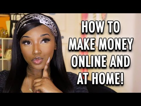 10 WAYS TO MAKE MONEY ONLINE/FROM HOME!