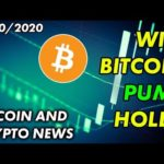 Will Bitcoin Pump Hold? | Bitcoin and Cryptocurrency News