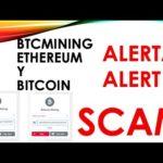 BTCMINING ETHEREUM y BITCOIN SCAM 100%