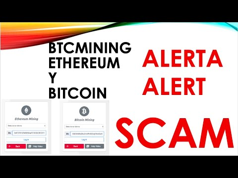 BTCMINING ETHEREUM y BITCOIN SCAM 100%