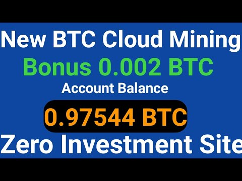 New Free Bitcoin Mining Sites 2020 | 0.007 BTC Earn Without Investment | Top Bitcoin Cloud Mining