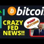 CRAZY!!! BULLISH BITCOIN NEWS!! TRUMP & FED COULD PUMP BITCOIN PRICE TO $10,000
