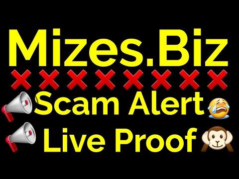 Mizes.Biz Scam Alert Live Proof