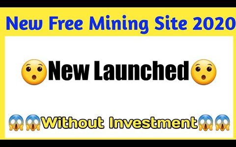 New Free Mining Site Launched 2020    Earn Money Online    Live Proof