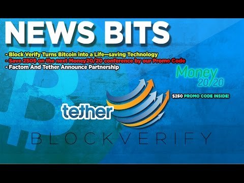 News Bits on: Block Verify, Money20/20 and Factom's new partnership