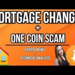 BITCOIN NEWS – MORTGAGE CHANGES IN AMERICA – ONECOIN LAWSUIT – IMMUNITY PASSPORT