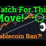 Watch For This Bitcoin Move!! Stablecoin Ban?! (Cryptocurrency News Bybit Trading Price Analysis)