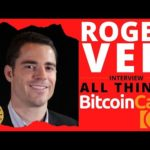 Roger Ver: All Things Bitcoin Cash (BCH News & Updates)