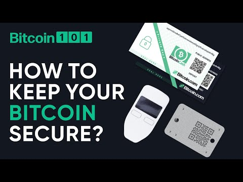 How to keep your Bitcoin secure? - Bitcoin 101
