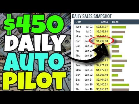 Earn $450 A DAY On AUTOPILOT (Make Money Online 2020 - BIG Traffic Method)