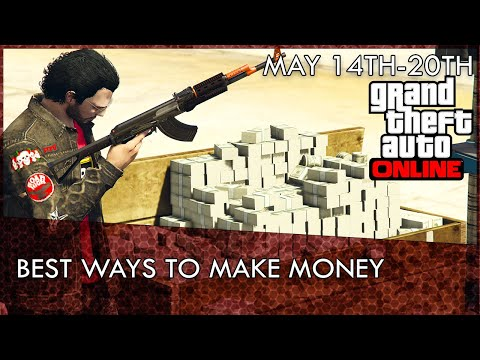 GTA Online Best Way to Make Money This Week (GTA 5 Money Guide) | May 14th-20th