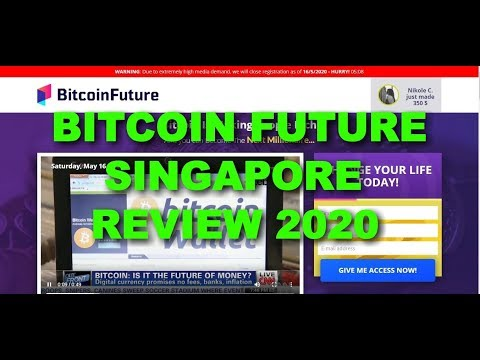 Bitcoin Future Singapore Review 2020, Scam or Safe Trading Software?