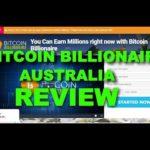 Bitcoin Billionaire Australia Review, SCAM or LEGIT? Find Out!