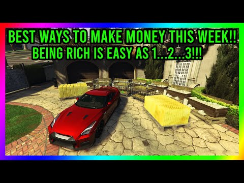 GTA 5 Online - BEST WAYS TO MAKE MONEY THIS WEEK!! MONEY MAKING RATING 9/10!!!!