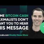 Some Bitcoin Cash maximalists don't want you to hear this message