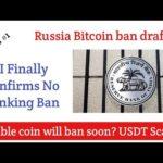 Crypto news RBI confirms No banking ban in India crypto   Russia btc ban draft   Stable coin ban