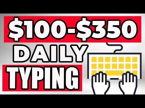 Earn $350+ By Typing 100-150 Words Daily (Make Money Online)