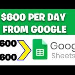 Earn $600 PER DAY From Google Sheets [Make Money Online]