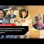 Webinar preview: Crypto & Blockchain on Ecommerce, Payment Gateways & Merchant Programs