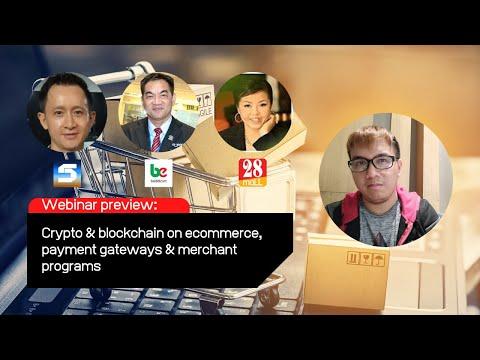 Webinar preview: Crypto & Blockchain on Ecommerce, Payment Gateways & Merchant Programs