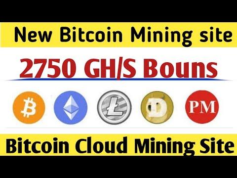OMG Free Bitcoin Earn Bitcoin Free Cloud Mining Site 2020 ! Earn Free Bitcoin 2750 GH/S Bouns