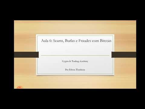 #9 - Scams, Burlas e Fraudes com Bitcoin