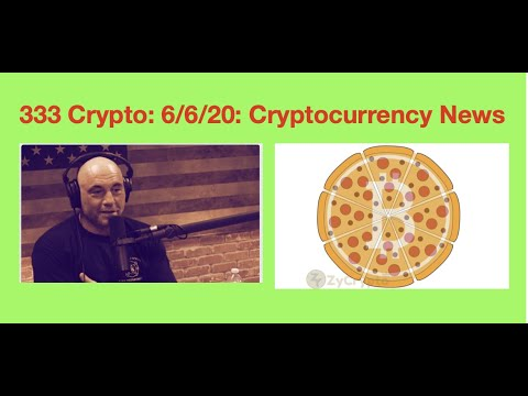 333 Crypto News for 6/6/20: Cryptocurrency.