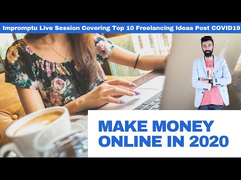 10 Ideas to Make Money Online with Freelancing post COVID lockdown