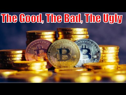 The Good, The Bad, The Ugly, Future of Bitcoin.