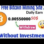 New Best Free Bitcoin Mining Site 2020 Earn 0.00550000 Btc Daily Without Investment