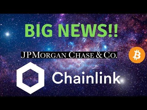 CHAINLINK MORE BIG NEWS & PARTNERSHIPS ! JP MORGAN CHANGE MIND ON BITCOIN!
