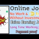 Online Job No Work & without Investment|| Ecion Earning Job|| payment proof#Tamilearntricks