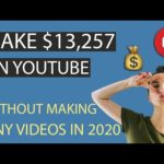 MAKE $13,257 ON YOUTUBE WITHOUT MAKING VIDEOS IN 2020 - MAKE MONEY ONLINE