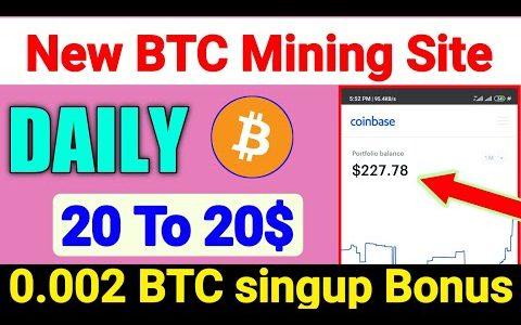 20$ Singup bonus, New Bitcoin mining site, New earning site 2020