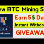 New Bitcoin Mining Website Launched   Earn Daily Bitcoin Without investment 2020