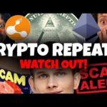 [SCAM WARNING] Crypto Repeats Itself #AltSeason