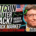 BITCOIN TWITTER HACKERS CAUGHT!! Stock Market WORST CRASH EVER LOOMS!! Crypto News