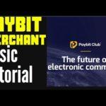 Paybit Club Merchant Basic Tutorial