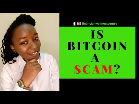 IS BITCOIN A SCAM? - What You NEED To Know Before Investing in Bitcoin