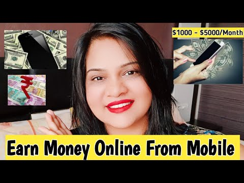 Earn Money Online From Mobile   Earn $1000 Per Month/ Week  Work From Home jobs   Make Money Online