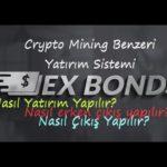 Crypto Mining Benzeri Ex Bonds İncelemesi I 100 Dolar Yatırım I Erken Çıkış ve Ödeme Kanıtı