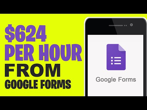MAKE $624 PER HOUR FROM GOOGLE FORMS [Make Money Online]